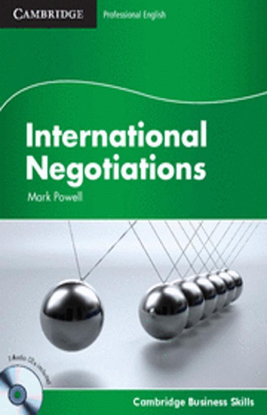 INTERNATIONAL NEGOTIATIONS - Cambridge Professional English