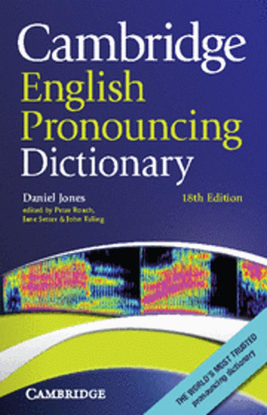 CAMBRIDGE ENGLISH PRONOUNCING DICT 18th Ed Paperback