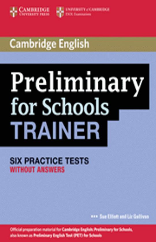 CAMBRIDGE PET FOR SCHOOLS TRAINER Six Tests