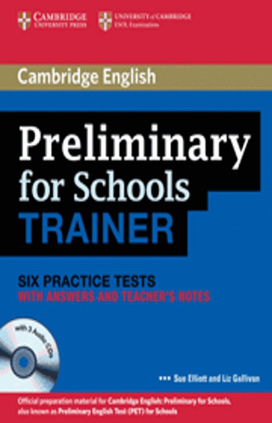 CAMBRIDGE PET FOR SCHOOLS TRAINER Six Tests with Answers + CD