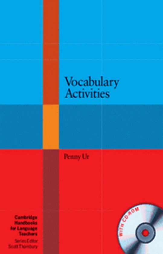 VOCABULARY ACTIVITIES + CD ROM - Cambridge Handbooks for Language Teac
