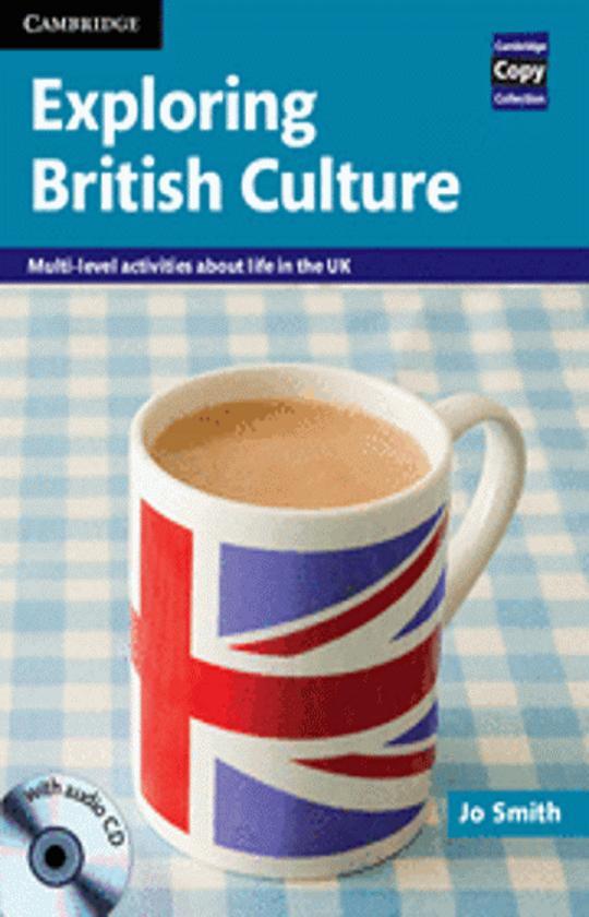 EXPLORING BRITISH CULTURE + CD - Cambridge Copy Collection Photocopiab