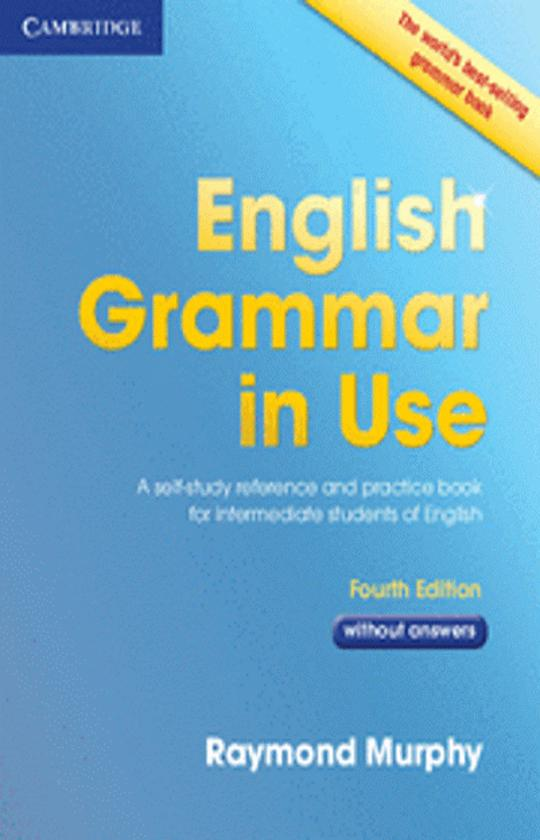 ENGLISH GRAMMAR IN USE 4th Ed without answers