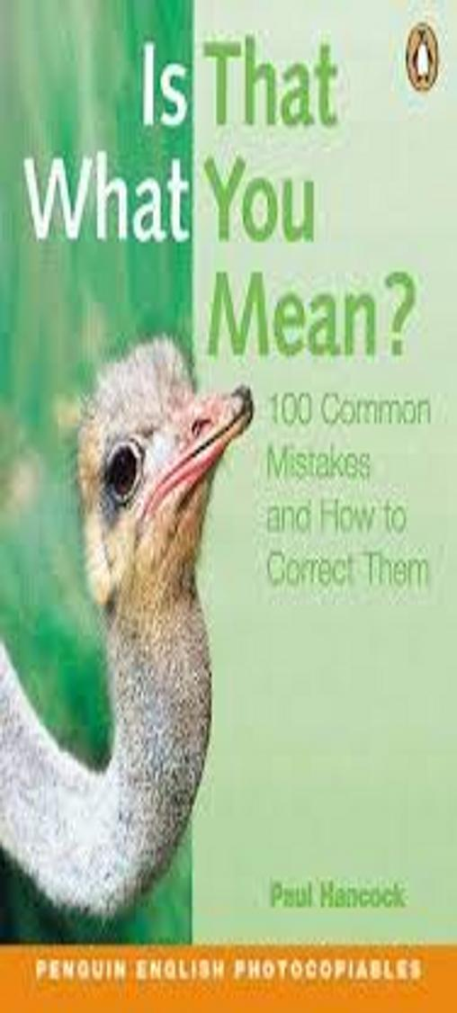 IS THAT WHAT YOU MEAN ? - 100 Common Mistakes and How to Correct Them