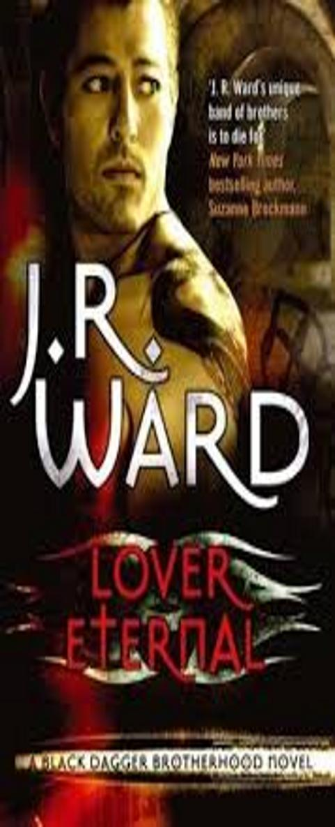 LOVER ETERNAL - Black Dagger Brotherhood 2