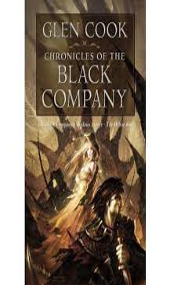 CHRONICLES OF THE BLACK COMPANY - Omnibus American Edition Book 1