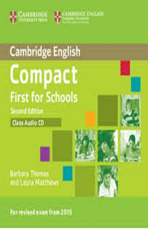 COMPACT FIRST FOR SCHOOLS (FCE)  CD 2nd Ed