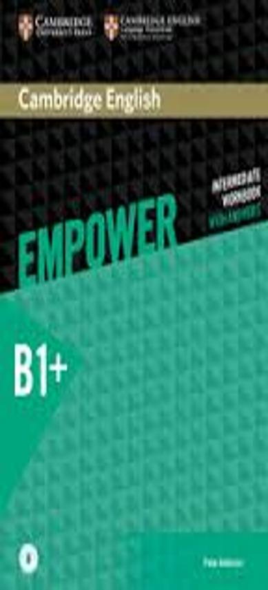 EMPOWER B1+ INTERMEDIATE WB with answers