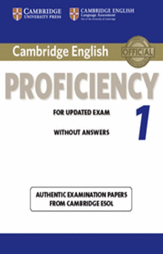 CAMB PROFICIENCY (CPE) 1  - Updated Exam 2013