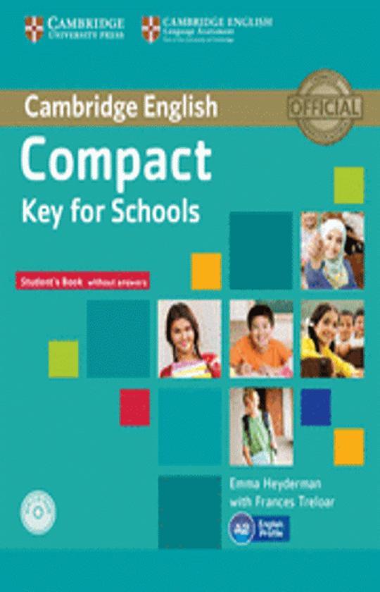 COMPACT KEY FOR SCHOOLS (KET) SB + CD ROM