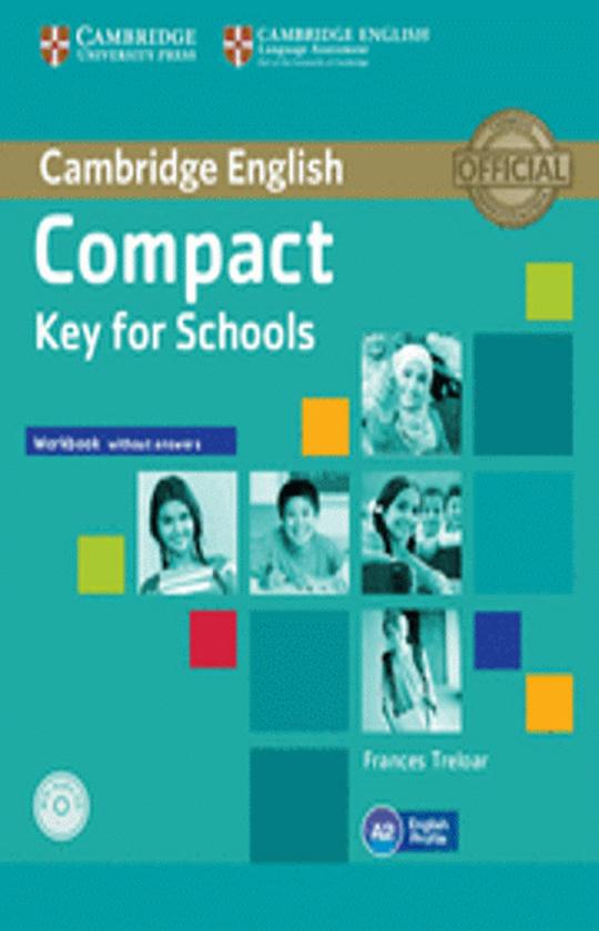 COMPACT KEY FOR SCHOOLS (KET) WB + CD ROM
