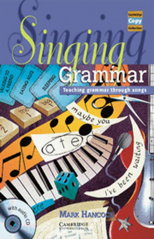 SINGING GRAMMAR - Teaching grammar through songs Copy Collection