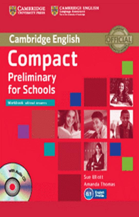 COMPACT PRELIMINARY FOR SCHOOLS (PET) WB + CD