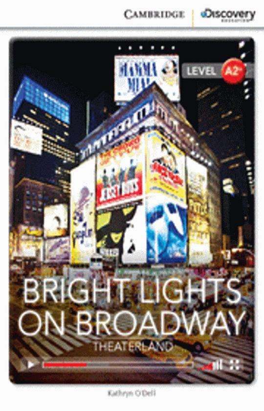 BRIGHTLIGHTS ON BROADWAY: THEATERLAND  - Cambridge Discovery A2+