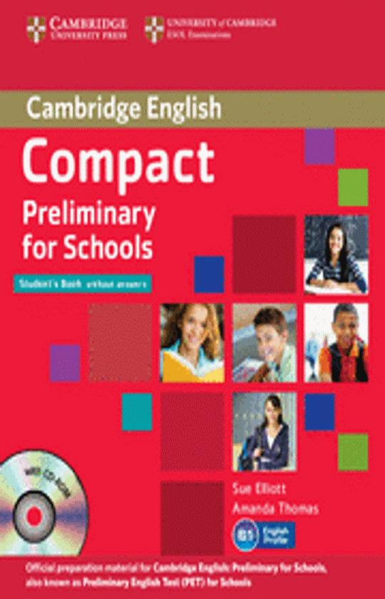 COMPACT PRELIMINARY FOR SCHOOLS (PET) SB + WB