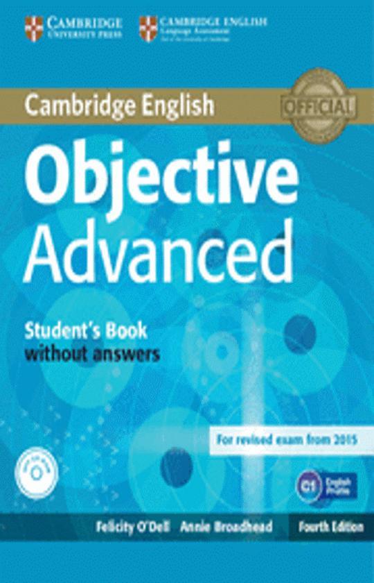 OBJECTIVE ADVANCED (CAE) SB + CD ROM 4th Ed Revised Exam 2015
