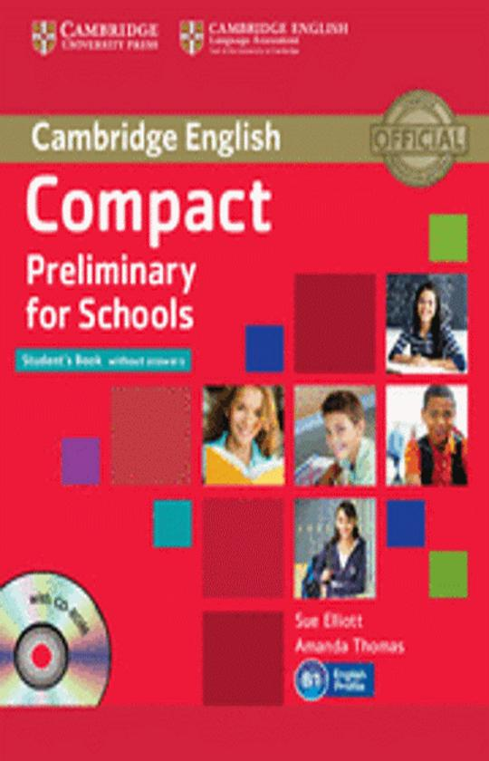 COMPACT PRELIMINARY FOR SCHOOLS (PET) SB + CD ROM