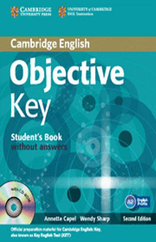 OBJECTIVE KEY ( KET) SB + CD + Schools Practice Test Booklet 2nd Ed.