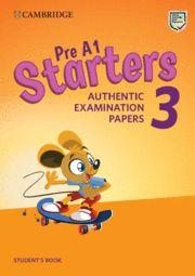 CAMBRIDGE STARTERS 3 SB  Examinations Papers Revised Exam 2018