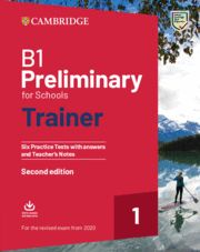 B1 PRELIMINARY FOR SCHOOLS (PET) TRAINER 1 SB + key + Audio  Ed 2020