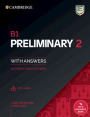 B1 PRELIMINARY (PET) 2 Practice Tests with answers + Audio Ed 2020