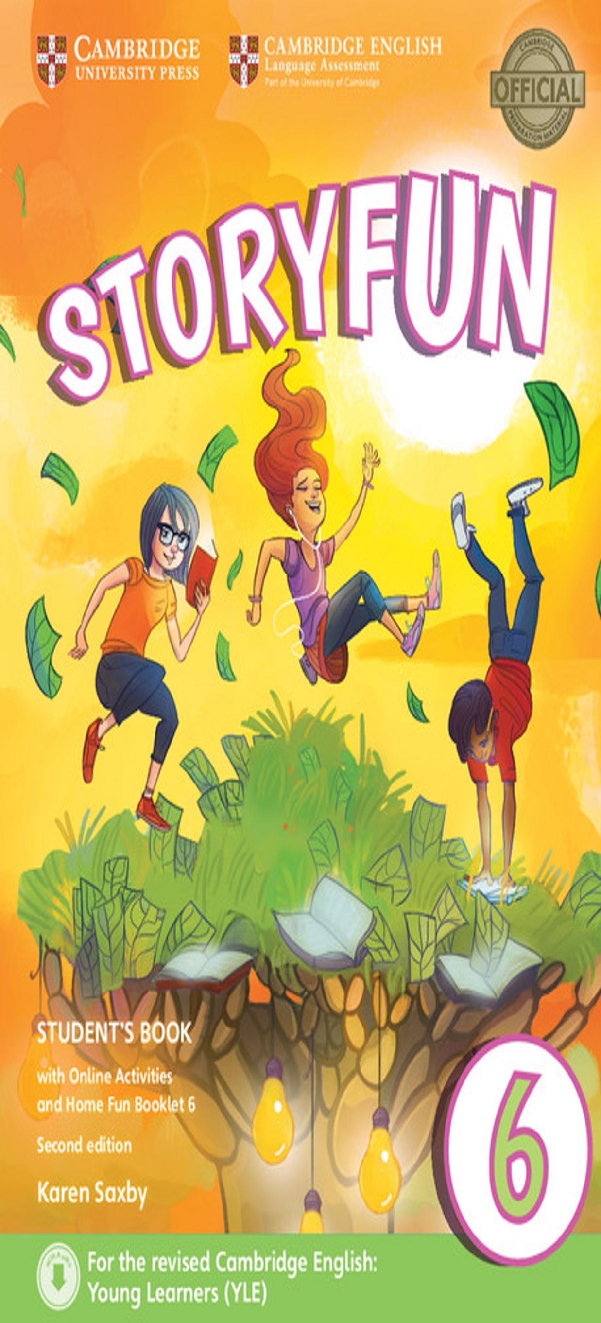 STORYFUN 6 SB + Online Activities + Home Fun Booklet 2nd Ed Revised