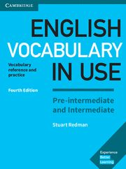 ENGLISH VOCABULARY IN USE PRE INTERM / INTERM + Answers 4th Ed