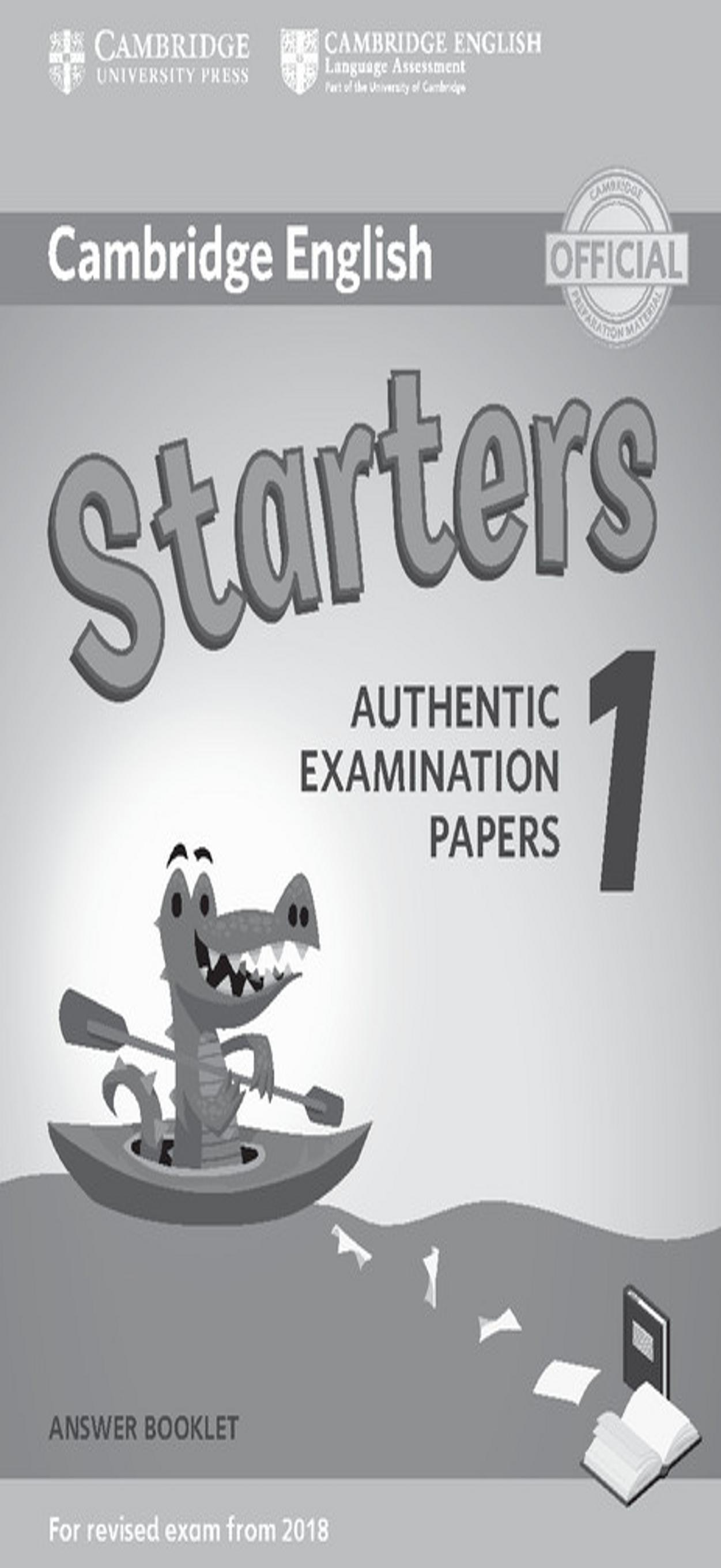 CAMBRIDGE STARTERS 1 Answer Booklet  Exam Papers Revised Exam 2018