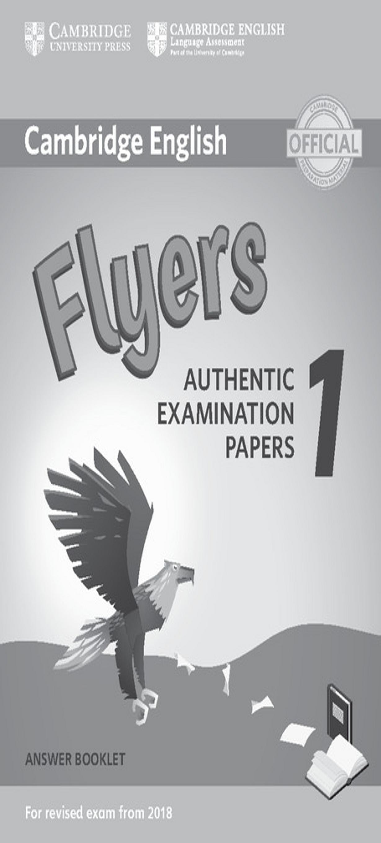 CAMBRIDGE FLYERS 1 Answer Booklet  Exam Papers Revised Exam 2018