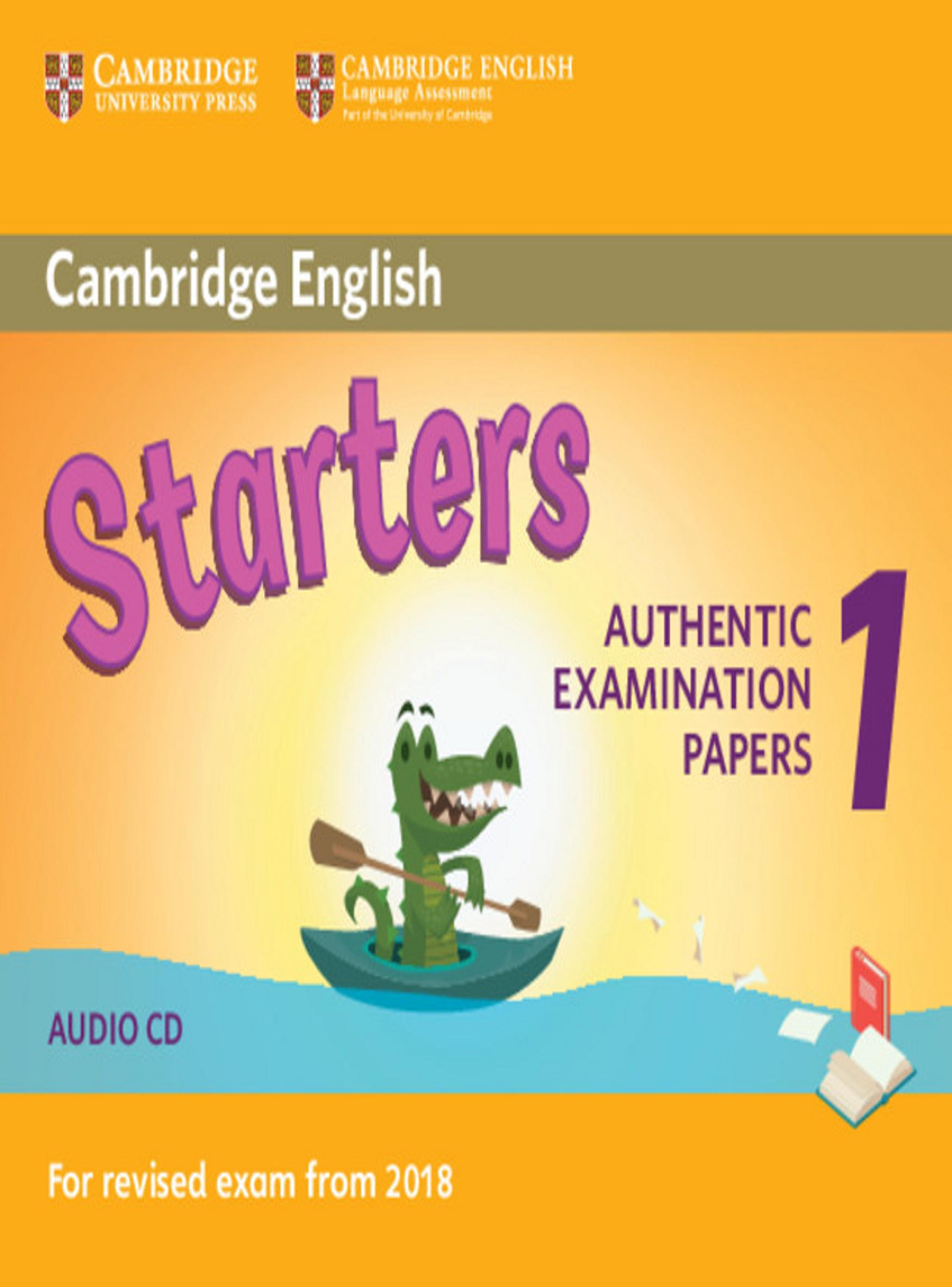 CAMBRIDGE STARTERS 1 CD Examinations Papers Revised Exam 2018