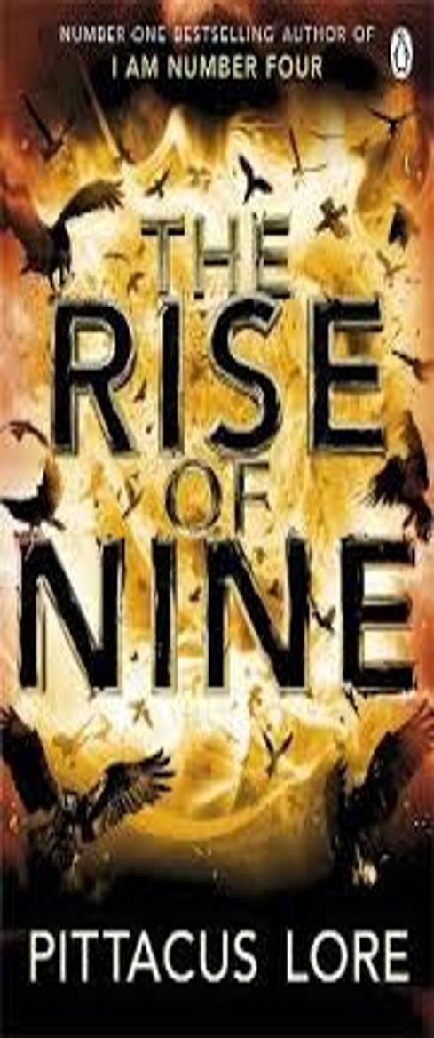 RISE OF NINE, THE - Lorien Legacies Book 3