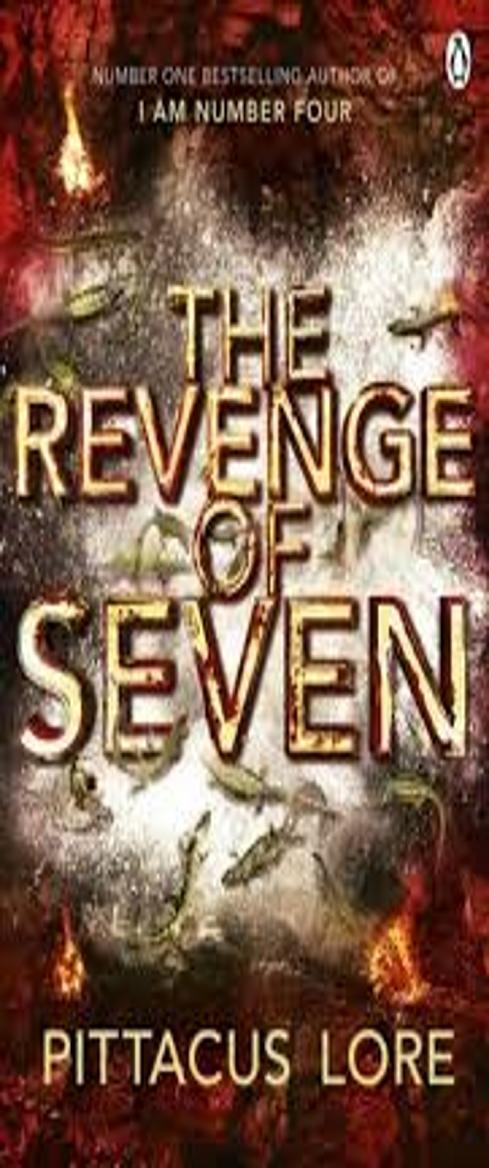 REVENGE OF SEVEN, THE - Lorien Legacies Book 5
