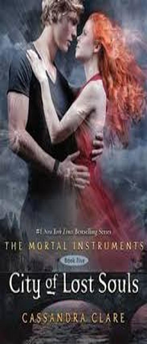 CITY OF LOST SOULS - Mortal Instruments 5