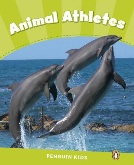 ANIMAL ATHLETES - Pearson English Kids Reader Level 4