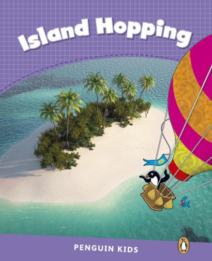 ISLAND HOPPING - Pearson English Kids Reader Level 5