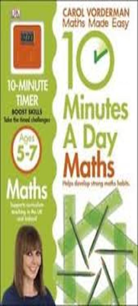 MATHS MADE EASY 10 MINUTES A DAY 5-7