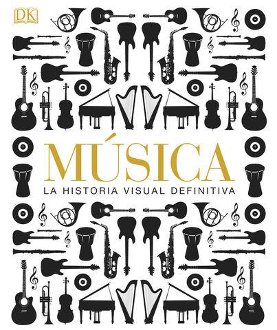MUSICA LA HISTORIA VISUAL DEFINITIVA