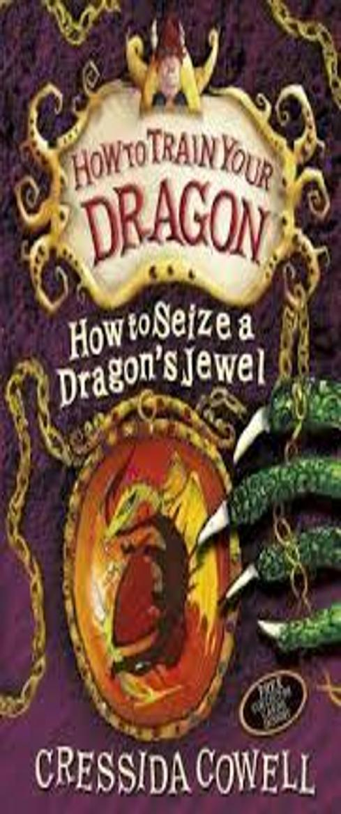 HOW TO SEIZE A DRAGON´S JEWEL - How to Train your Dragon