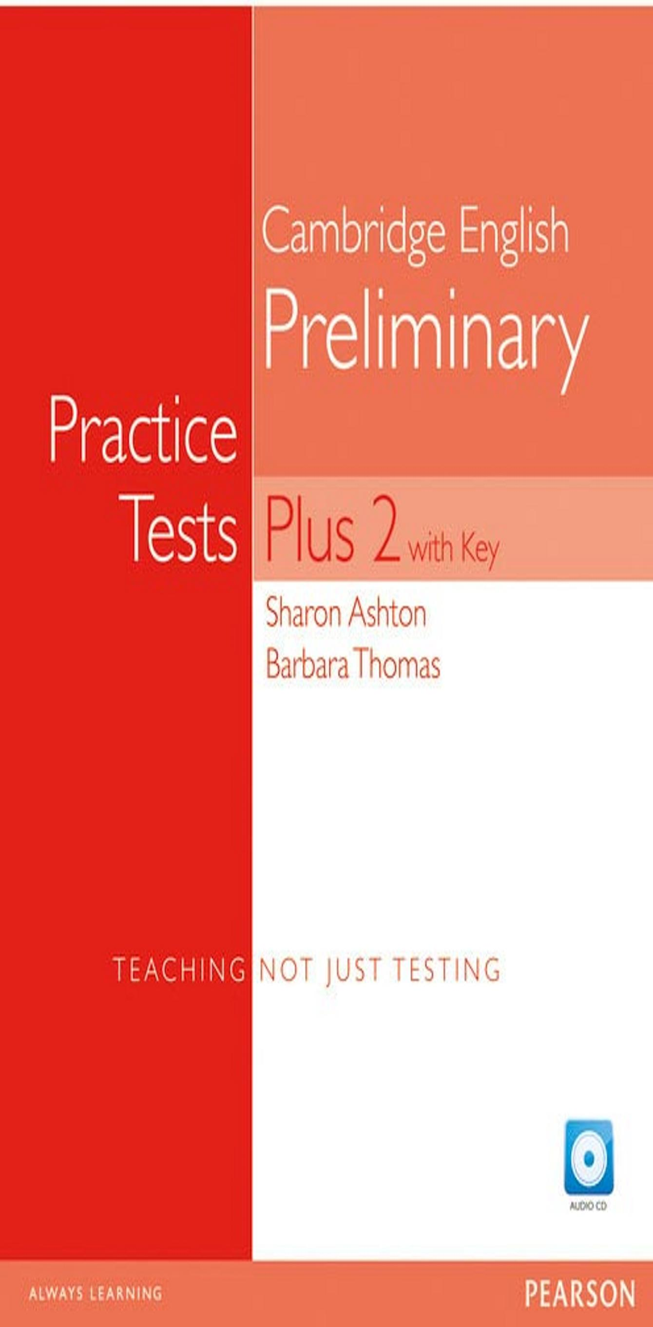 PET PRACTICE TESTS PLUS 2 with key + Audio