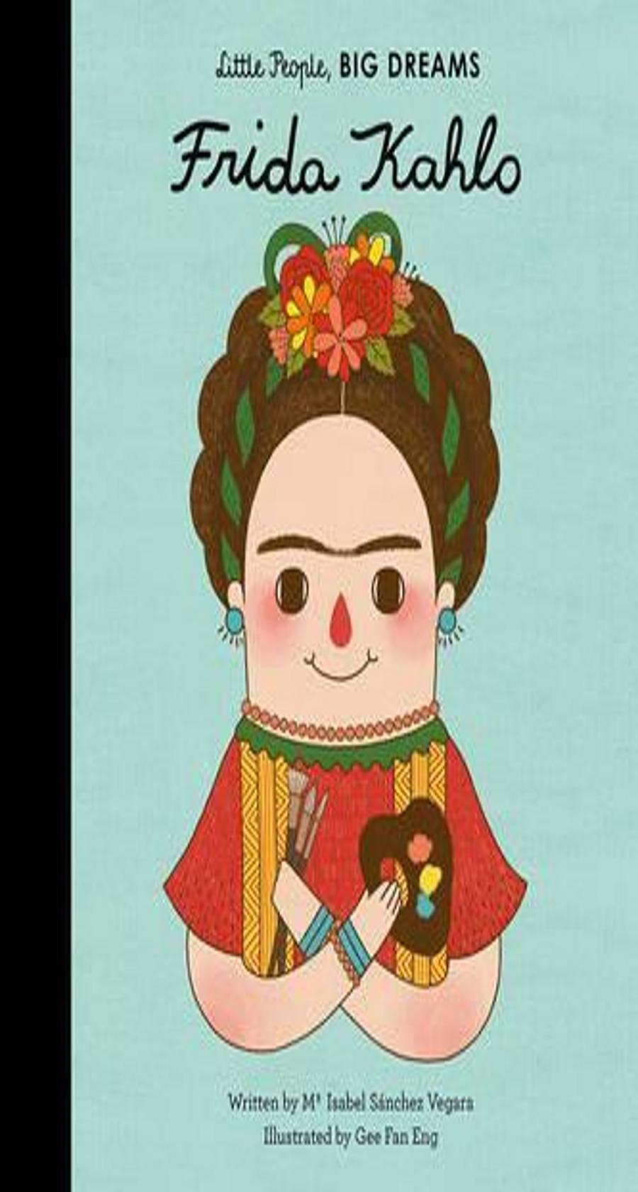 BIG DREAMS: FRIDA KAHLO LITTLE PEOPLE