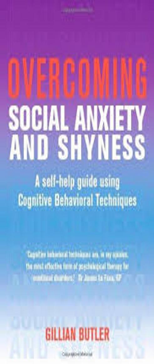 OVERCOMING SOCIAL ANXIETY & SHYNESS