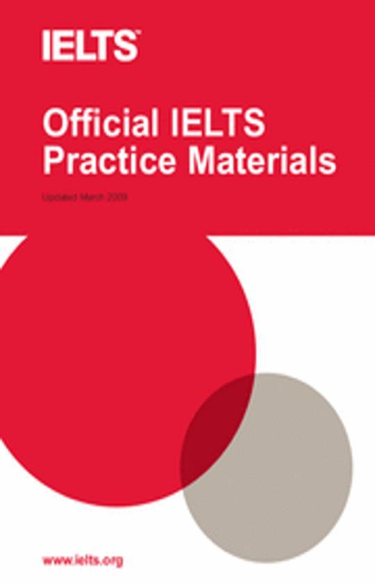 OFFICIAL IELTS PRACTICE MATERIALS + CD