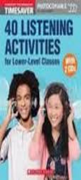 40 LISTENING ACTIVITIES A1-A2 + CD Timesaver