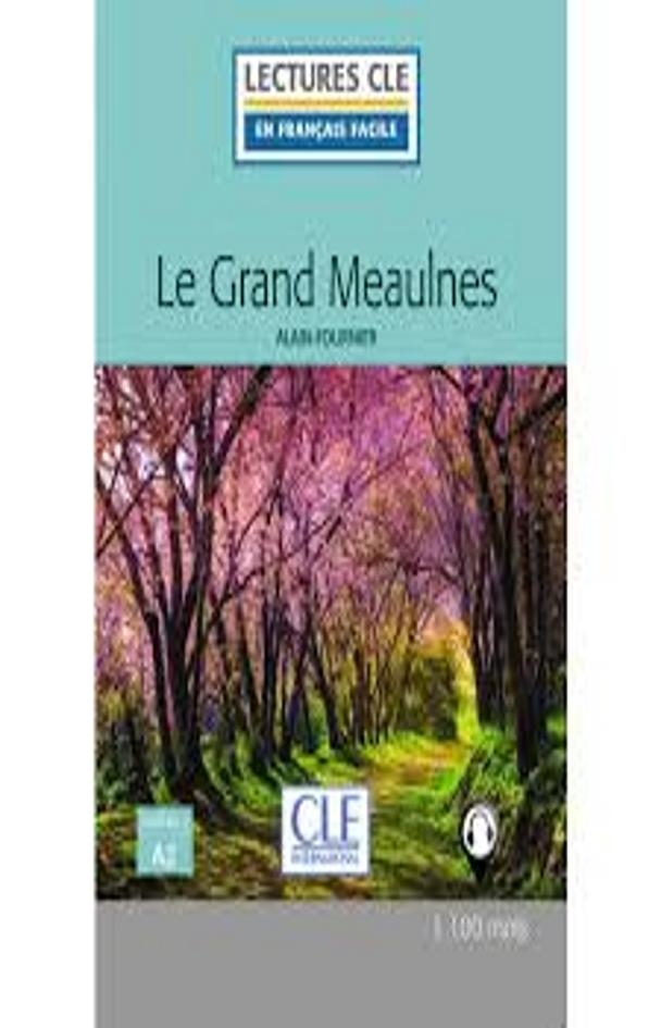 GRAND MEAULNES, LE + Audio - Lectures CLE 2