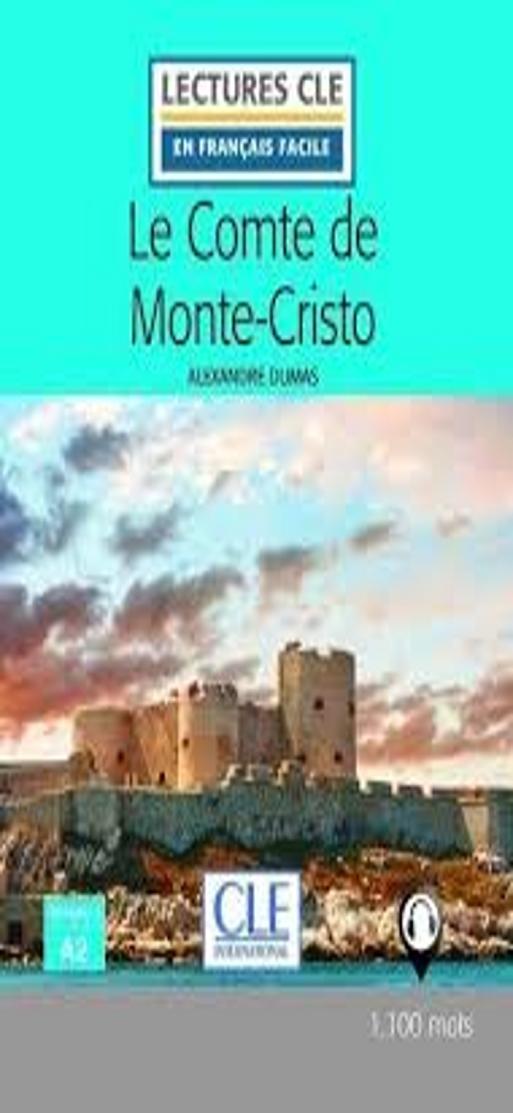 COMTE DE MONTE-CRISTO, LE + Audio - Lectures CLE 2