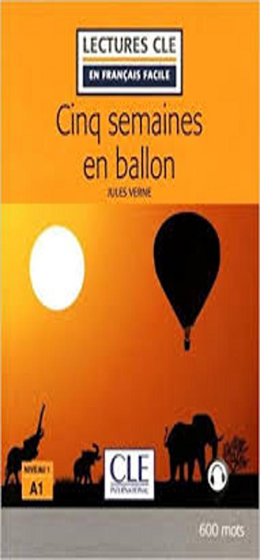 CINQ SEMAINES EN BALLON + Audio - Lectures CLE 1
