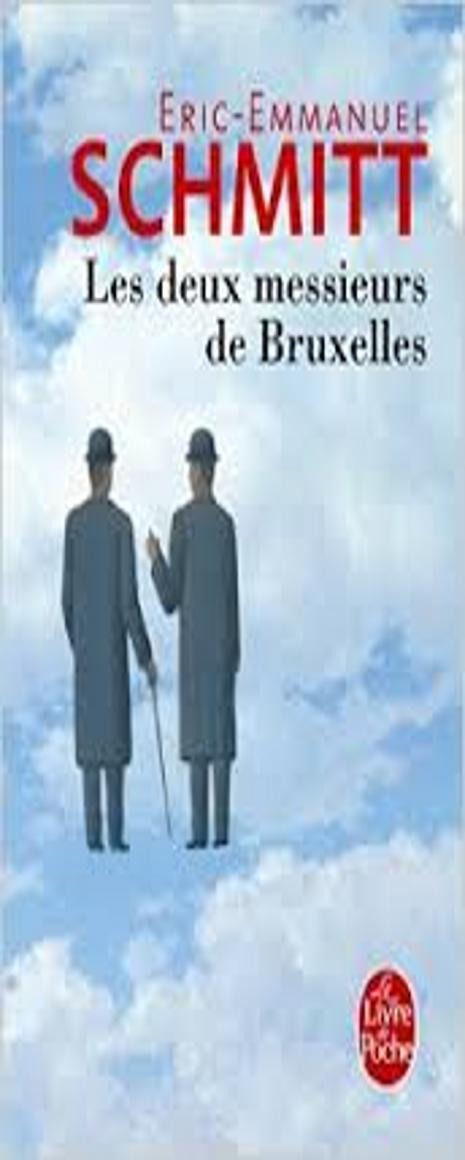 DEUX MESSIEURS DE BRUXELLES, LES