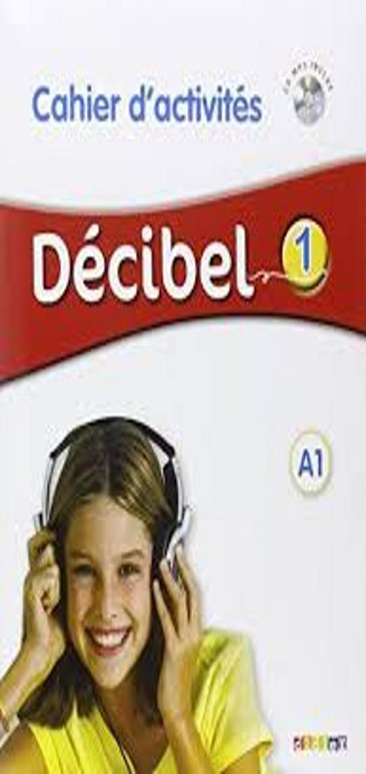 DECIBEL A1 Cahier Exercices + CD