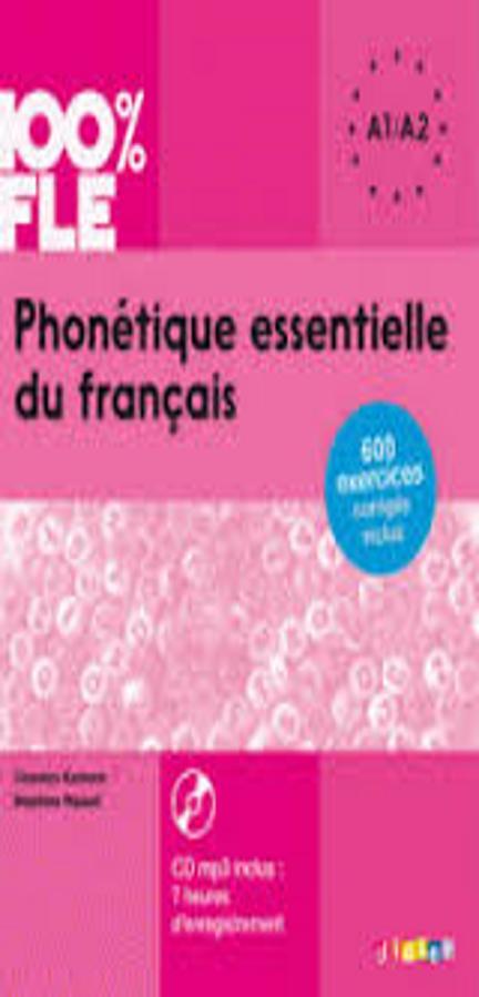 PHONETIQUE ESSENTIELLE DU FRANÇAIS A1/A2  + CD MP3