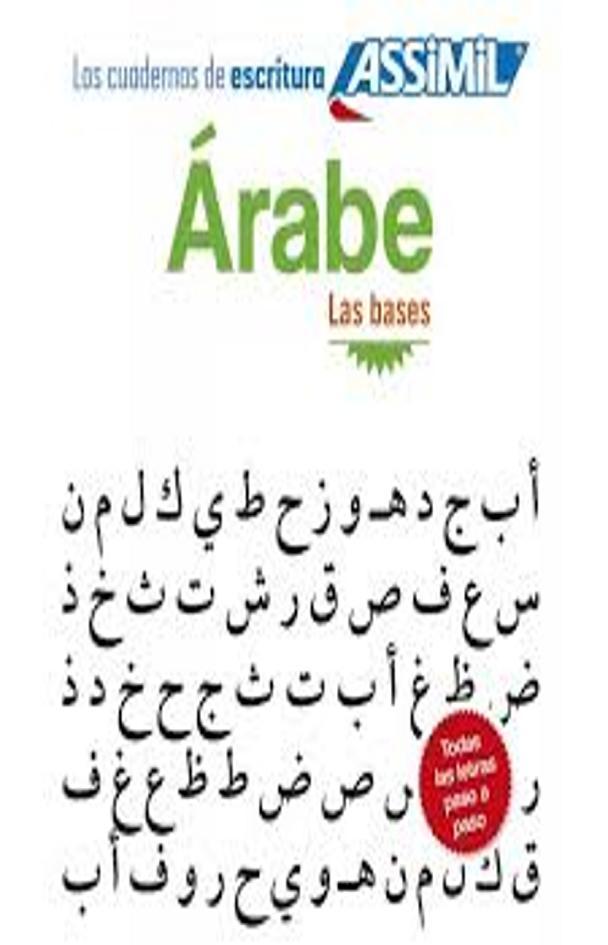 ARABE: LAS BASES - Cuadernos Escritura Assimil
